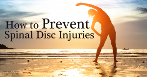 how to prevent spinal disc injuries knightdale nc camelot chiropractic centre